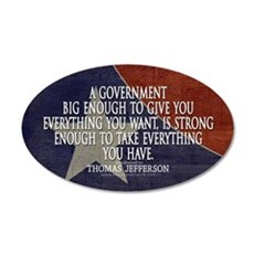 Big Government Quote 35x21 Oval Wall Decal