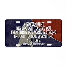 Big Government Quote Aluminum License Plate