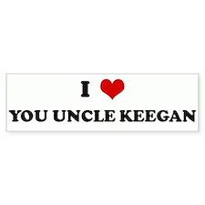 I Love YOU UNCLE KEEGAN Bumper Bumper Sticker