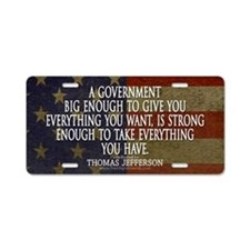Big Government Quote Aluminum License Plate