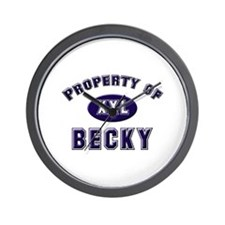 Property of becky Wall Clock