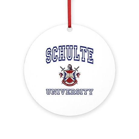 SCHULTE University Ornament (Round)