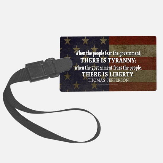 Jefferson Quote Liberty Large Luggage Tag
