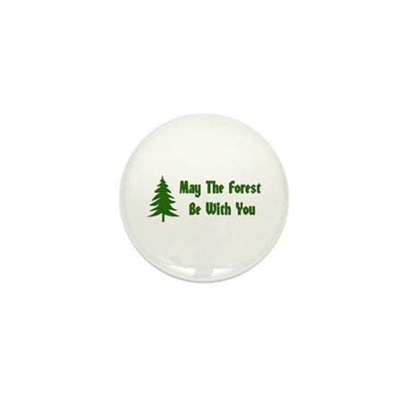 May The Forest Be With You Mini Button (100 pack)