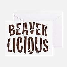 Beaver Licious Greeting Card