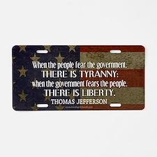 Jefferson Quote Liberty Aluminum License Plate