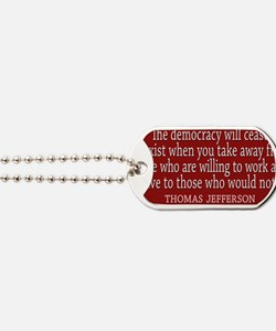 Democracy Quote Dog Tags