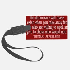 Democracy Quote Luggage Tag
