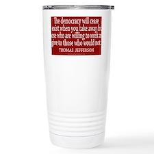 Democracy Quote Travel Mug