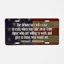 Democracy Quote Aluminum License Plate