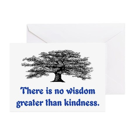 WISDOM GREATER THAN KINDNESS Greeting Cards (Pk of