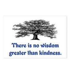 WISDOM GREATER THAN KINDNESS Postcards (Package of