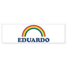 EDUARDO (rainbow) Bumper Bumper Bumper Sticker
