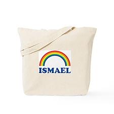 ISMAEL (rainbow) Tote Bag