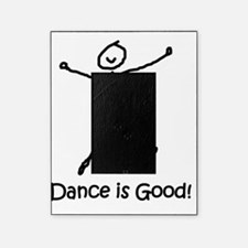 dance is good large copy copy Picture Frame