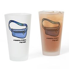 fanny_pack_fever Drinking Glass