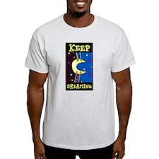 Keep Dreaming Ash Grey T-Shirt