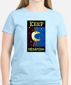 Keep Dreaming Women's Pink T-Shirt