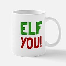 Elf You Mugs