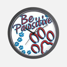 Be Pawsitive Wall Clock