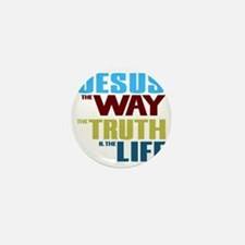 Jesus The Way The Truth & The Life Mini Button