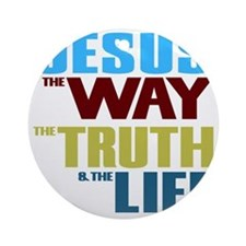 Jesus The Way The Truth & The L Round Ornament