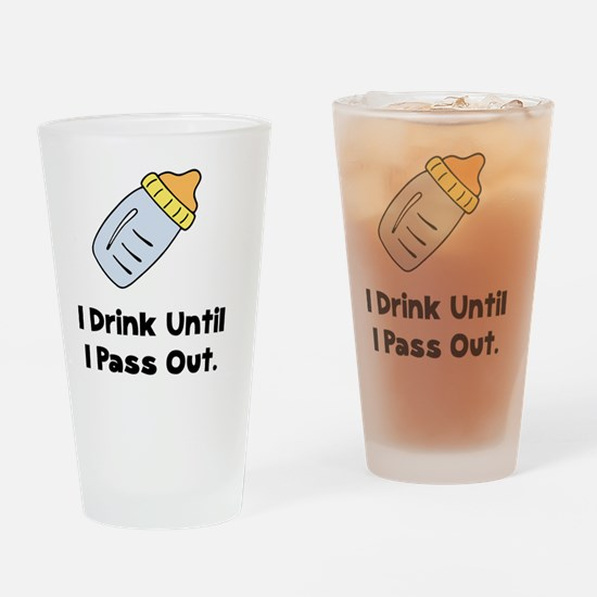 Drink Unitil Pass Out Black Drinking Glass