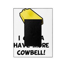 More Cowbell Black Picture Frame