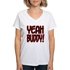 yeahbuddy2 Shirt