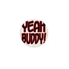yeahbuddy2 Mini Button