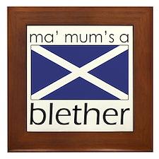 My Mums A Blether Framed Tile