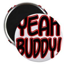 yeahbuddy2 Magnet
