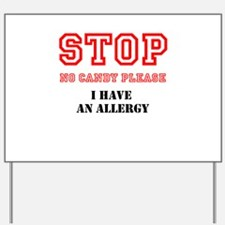Allergy Warning Yard Sign