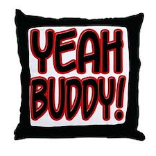 yeahbuddy2 Throw Pillow