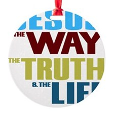Jesus The Way The Truth & The L Ornament