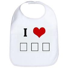 I Love Σ Φ Ε Bib