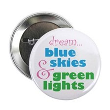 """The Skydivers Dream 2.25"""" Button"""