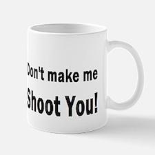 photographygift don tmake medbuttbumpl Mug