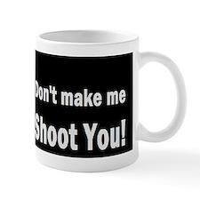 photographygift don tmake medbuttbump Mug