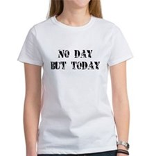 No Day but Today short sleeve shirt
