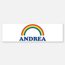 ANDREA (rainbow) Bumper Bumper Bumper Sticker