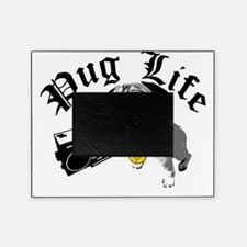 Pug Life Picture Frame