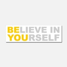 Believe in Yourself - Be You Car Magnet 10 x 3