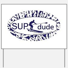 SUPdude_3x5 Yard Sign