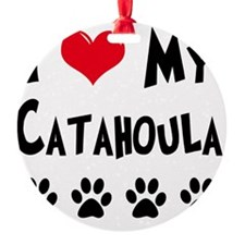 I-Love-My-Catahoula Ornament