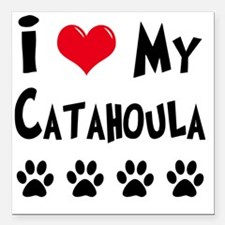"I-Love-My-Catahoula Square Car Magnet 3"" x 3"""