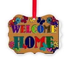 Welcome Home copy Ornament