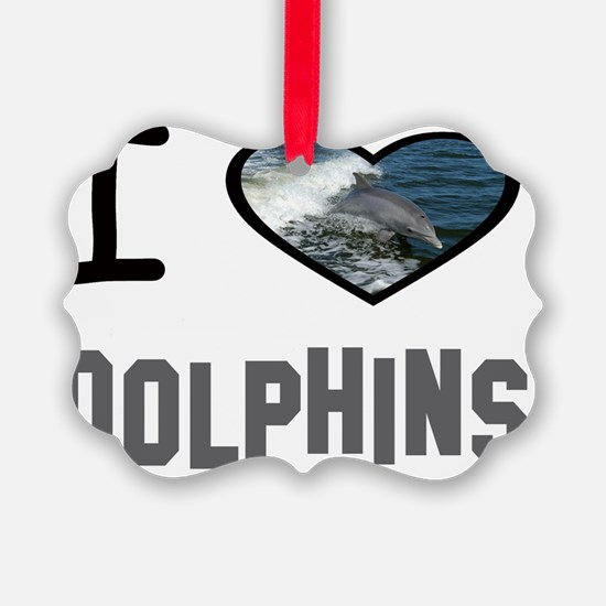 i heart dolphins w Ornament