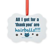 ThankYouHairballs Ornament