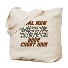 Real Men Have Chest Hair Tote Bag